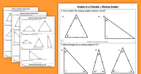 Angles in a Triangle – Missing Angles Resource Pack Homework Extension Year 6 Properties of Shape