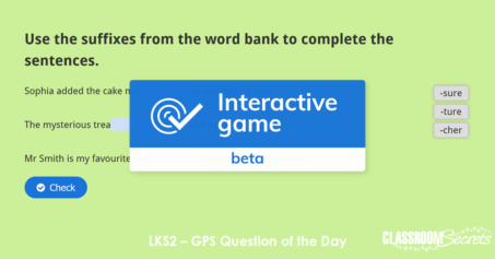 Free LKS2 Suffixes IWB GPS Question of the Day – Day 8