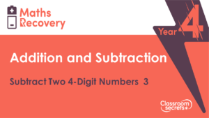 Subtract Two 4-Digit Numbers 3 Maths Recovery