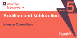 Inverse Operations Maths Recovery