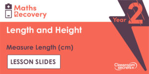 Free Year 2 Measure Length (cm) Maths Recovery