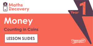 Year 1 Counting in Coins Lesson Slides